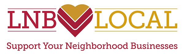 LNB Loves Local – Support your neighborhood businesses.